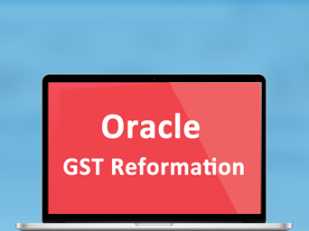 Oracle GST Reformation